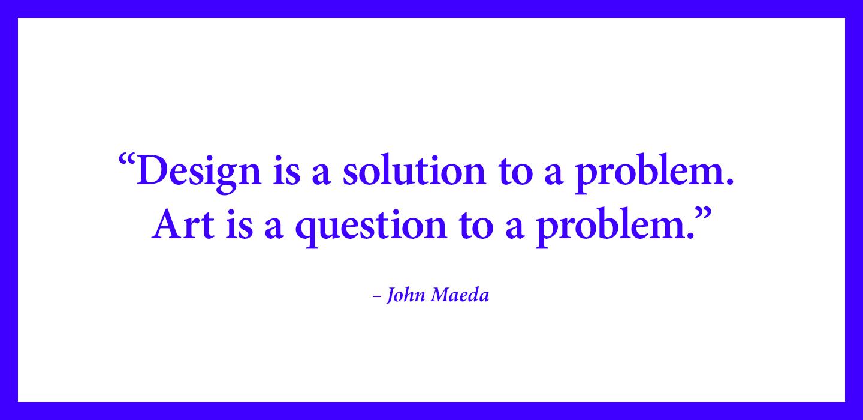 Quote-John-Maeda